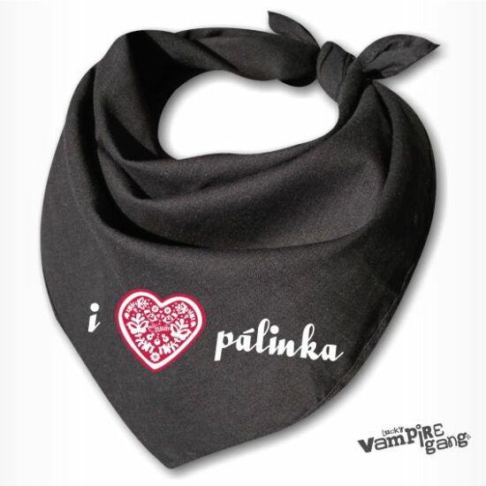 Nyálfogó kendő - I love Pálinka